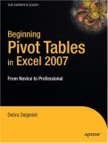Begin Pivot Tables 2007